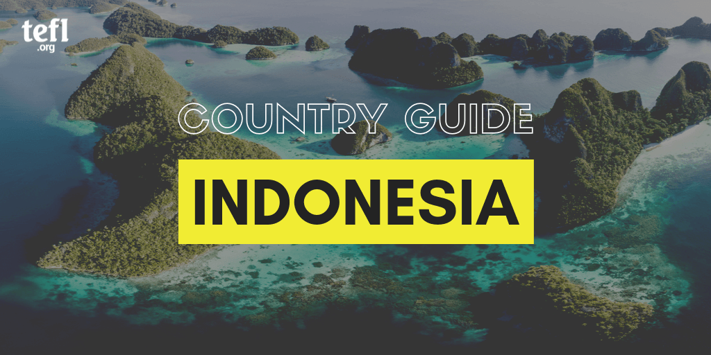 TEFL in Indonesia Country Guide