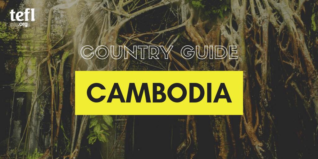 Cambodia country guide